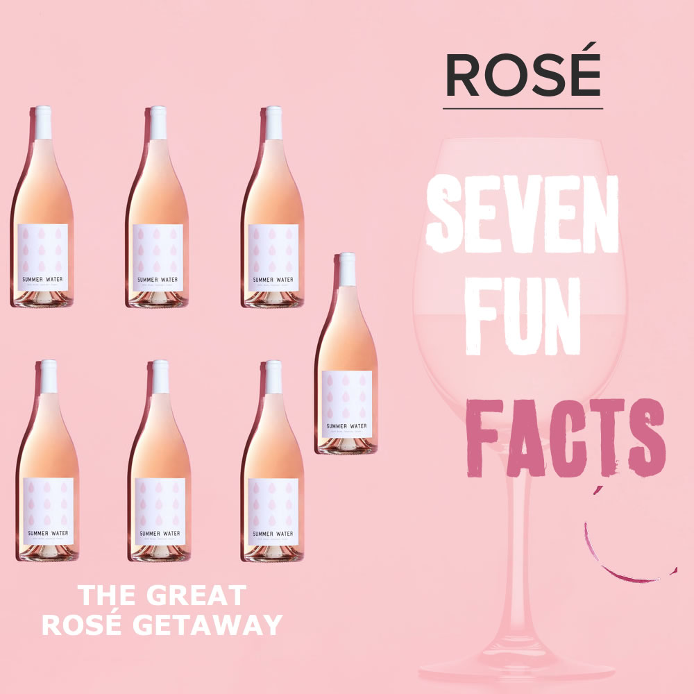 SEVEN FUN FACTS ABOUT ROSÉ WINES