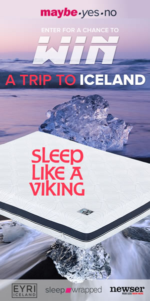 Enter for a Chance to Win a Tripfor 2 to Iceland & Sleep like a Viking. Presented by: maybe.yes.no , Newser EYRI Mattress & sleepwrapped.com