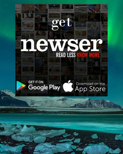 NEWSER- READ LESS KNOW MORE AND DOWNLOAD THIS AWESOME NEWS APP