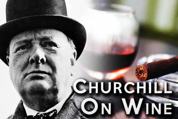 WINSTON CHURCHHILL WAS A BIG FAN OF WINE MADE FROM THE MELNICK VINES