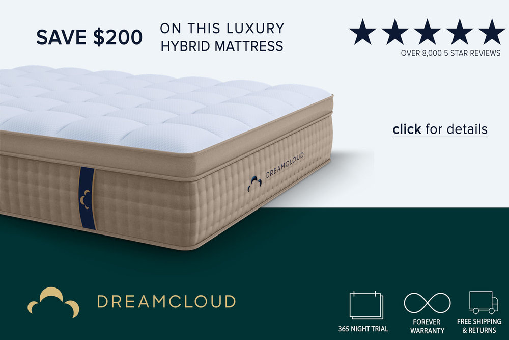 A  DreamCloud Mattress  offers Excellent Value with its  Forever Warranty  and 365 nights to decide