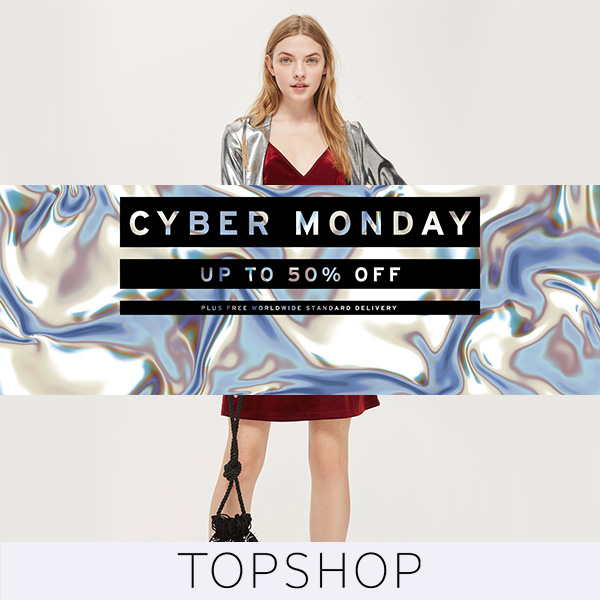 Topshop Cyber Monday