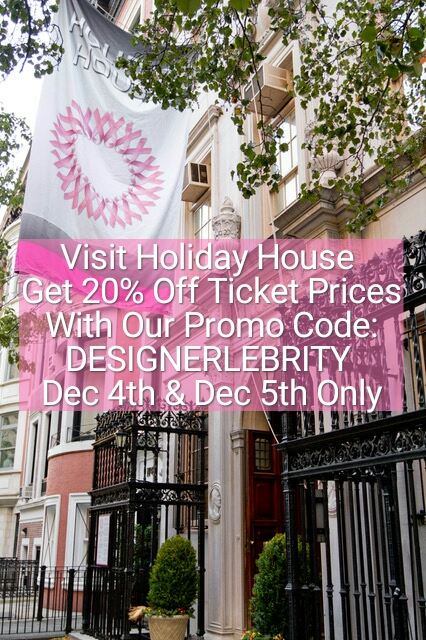 The Gift That Keeps On Giving - Visit Holiday House and enjoy the beautiful interiors created by some of the most talented designerlebrities in the industry. At the same time proceeds from your Holiday House ticket purchase will go to The Breast Cancer Research Foundation.Attend Holiday House on Mon. Dec 4th or Tue. Dec 5th and enjoy 20% off your ticket purchase using our promo code: DESIGNERLEBRITY
