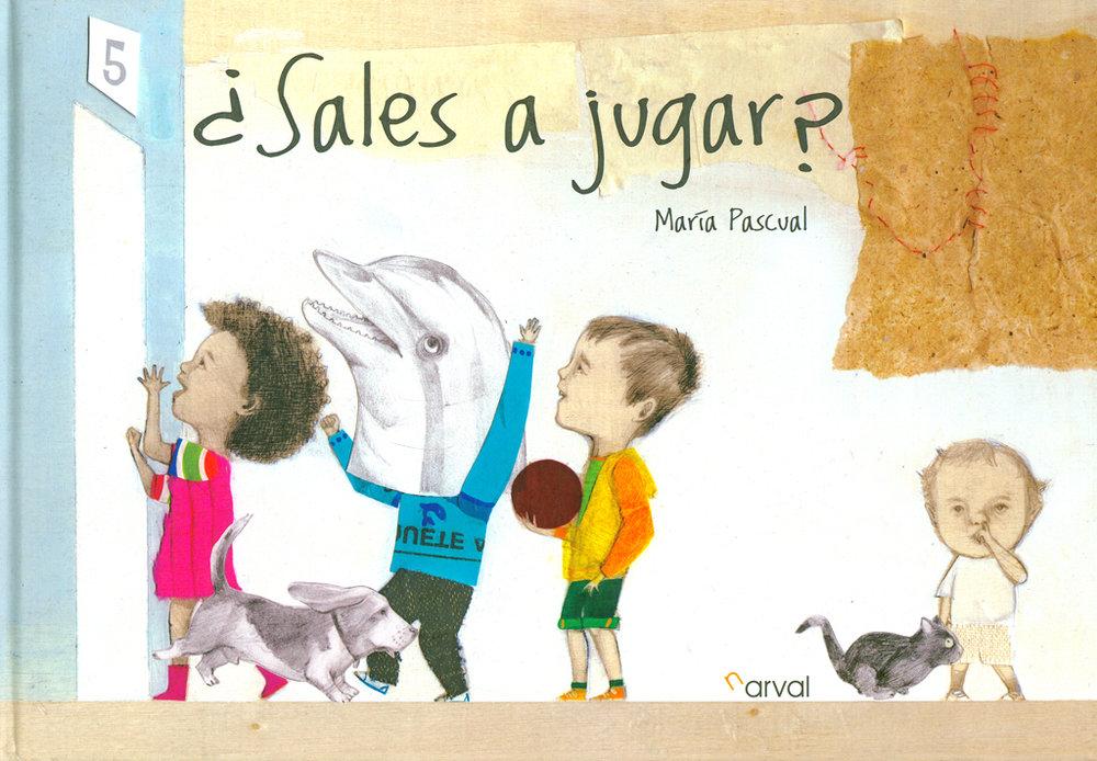 """¿Sales a jugar?"". Narval Editores."