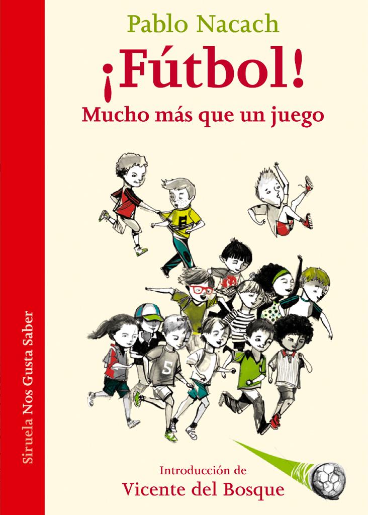 """> Ilustración del libro """"¡Fútbol! Mucho más que un juego"""", Ediciones Siruela."""