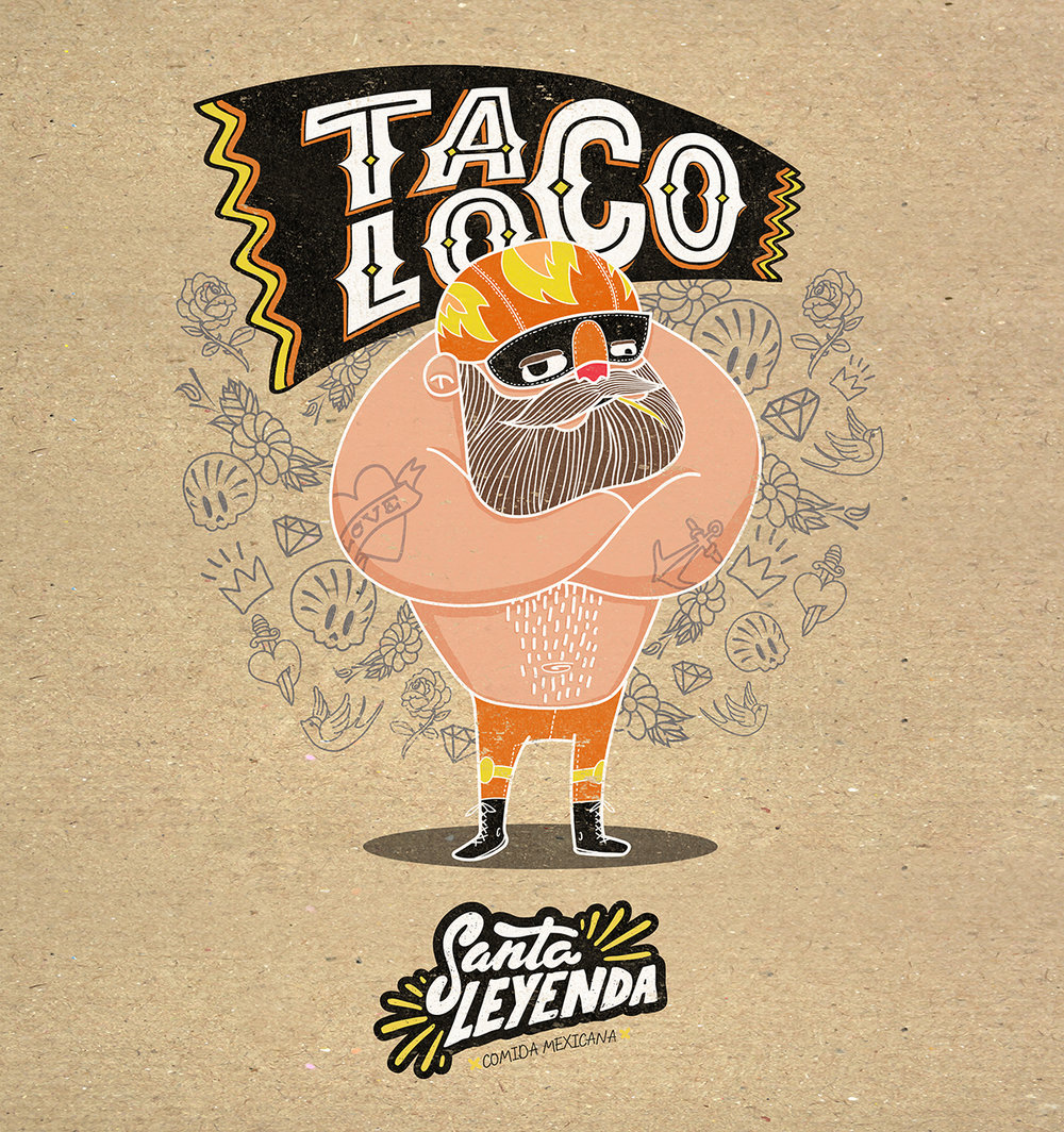 Taco Loco - Santa Leyenda