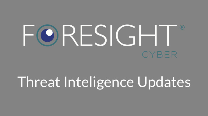 Foresight-Cyber-Threat-Intel-Updates-mono.png