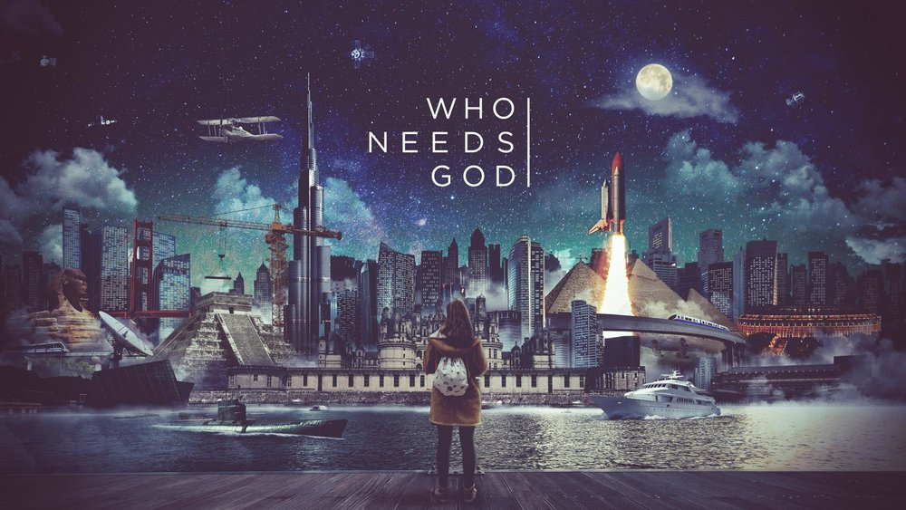 Who Needs God 1/15/17 - 2/26/17