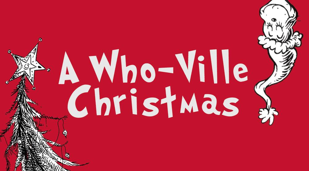 AWho-Ville Christmas 12/3/12 - 12/24/17