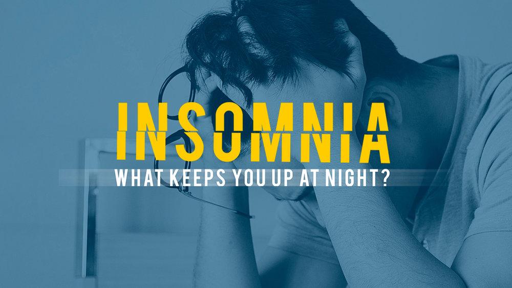 Insomnia     9/17/17 - 7/6/17