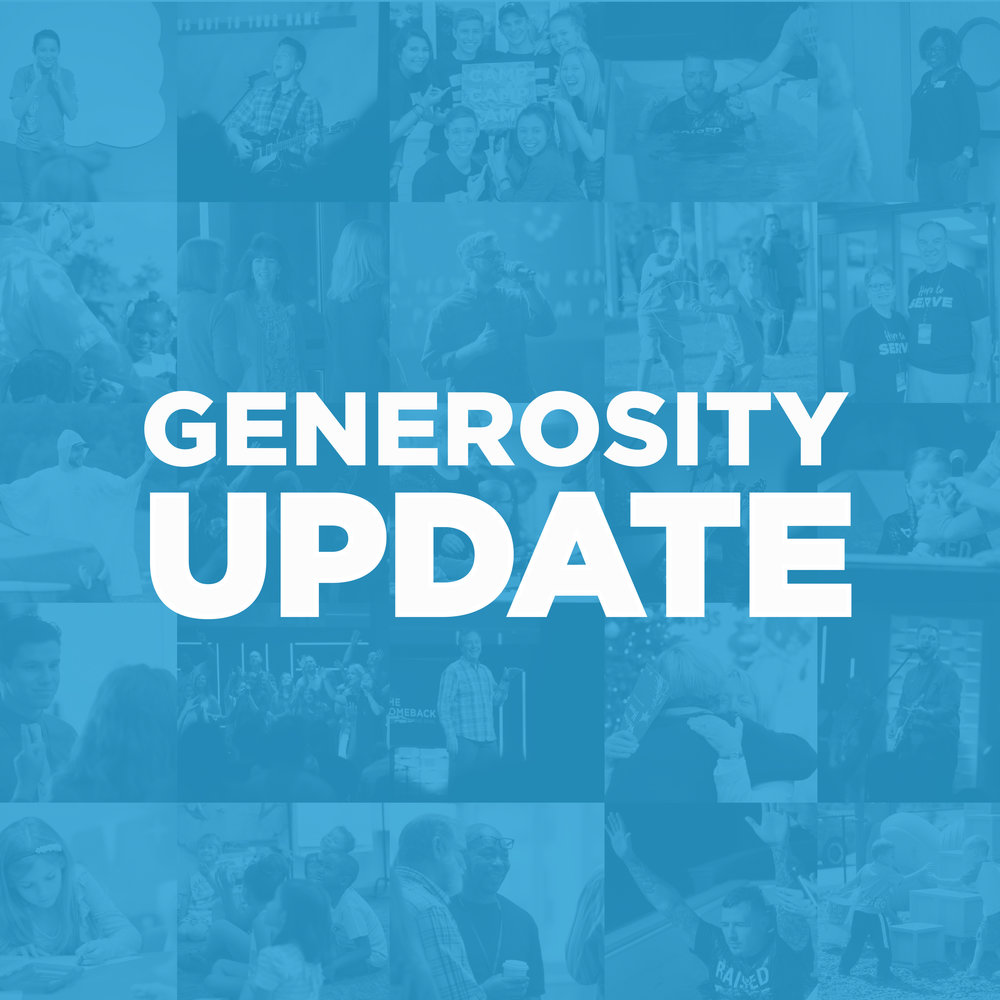 Generosity Update - Thank you for being a part of what God is doing through our church. Your giving to Church at the Springs this year has made a significant difference! Check out our Generosity Updates here.