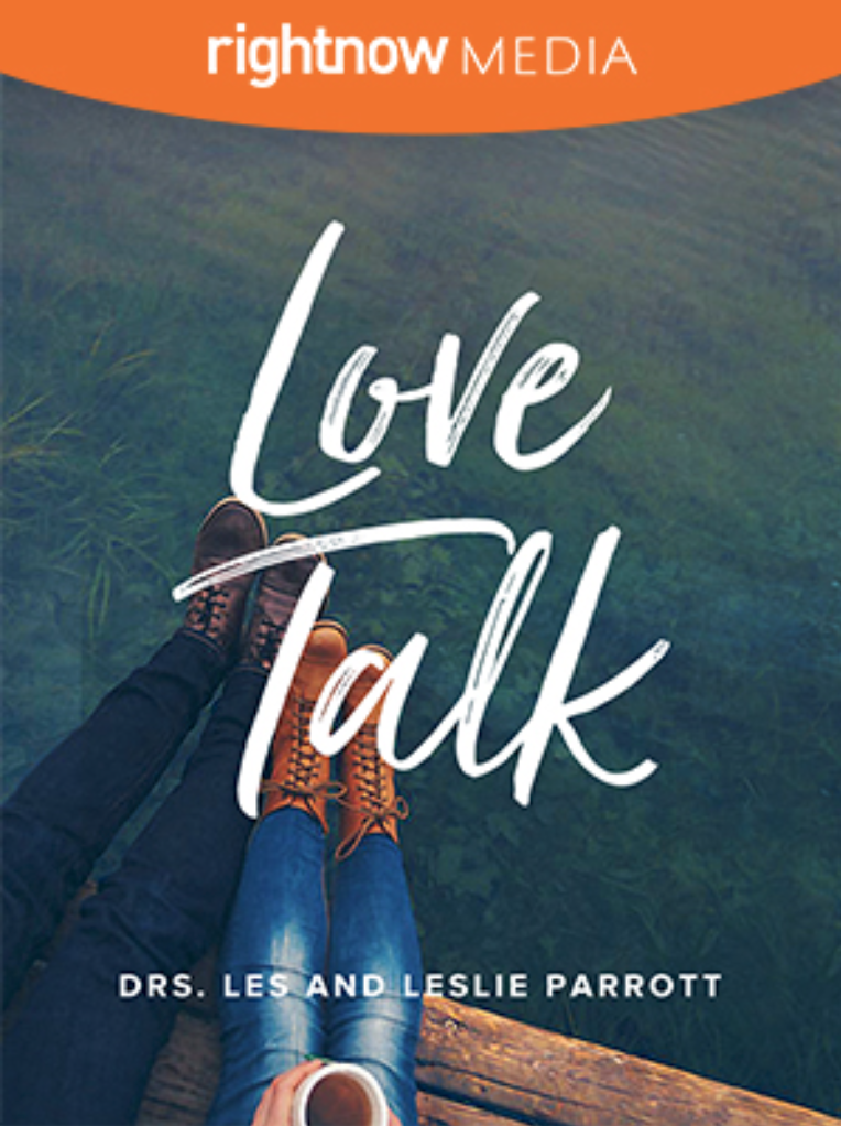 Love Talk • Drs. Les & Leslie Parrott - Do you ever feel like your spouse is speaking in a foreign language? Do you know when to talk and when to clam up? Do you long to experience a stronger relationship and better communication in your marriage?