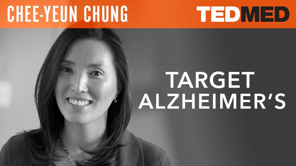 """Chee-Yeun Chung  """"Target Alzheimer's"""""""