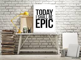 It's time to #BeEpic!  -