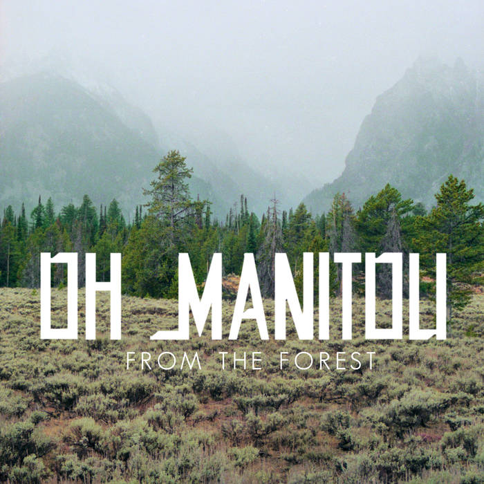 From the Forest EP by Oh Manitou (2017)