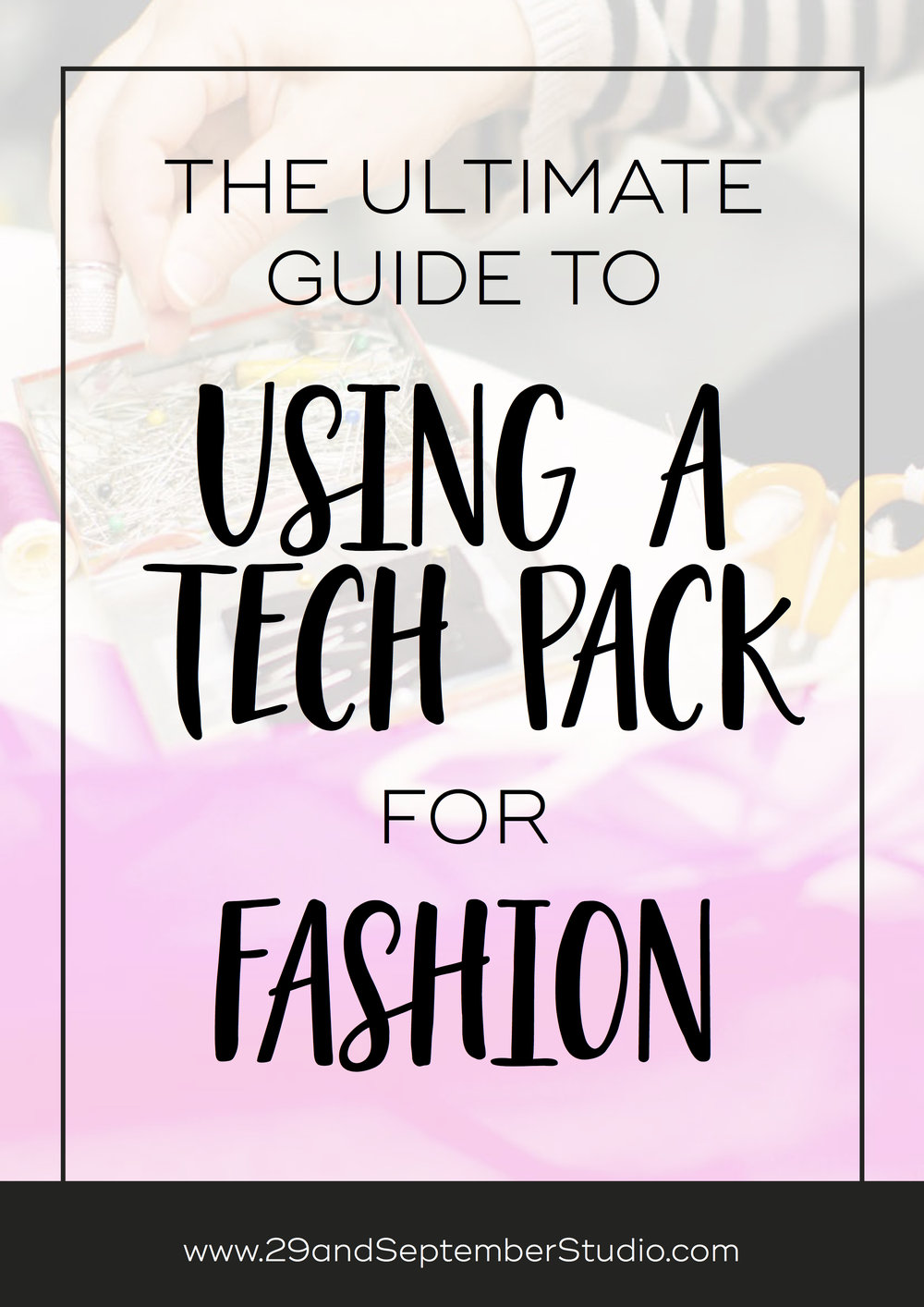 How to use a tech pack for your fashion design production. 29andSeptember Studio
