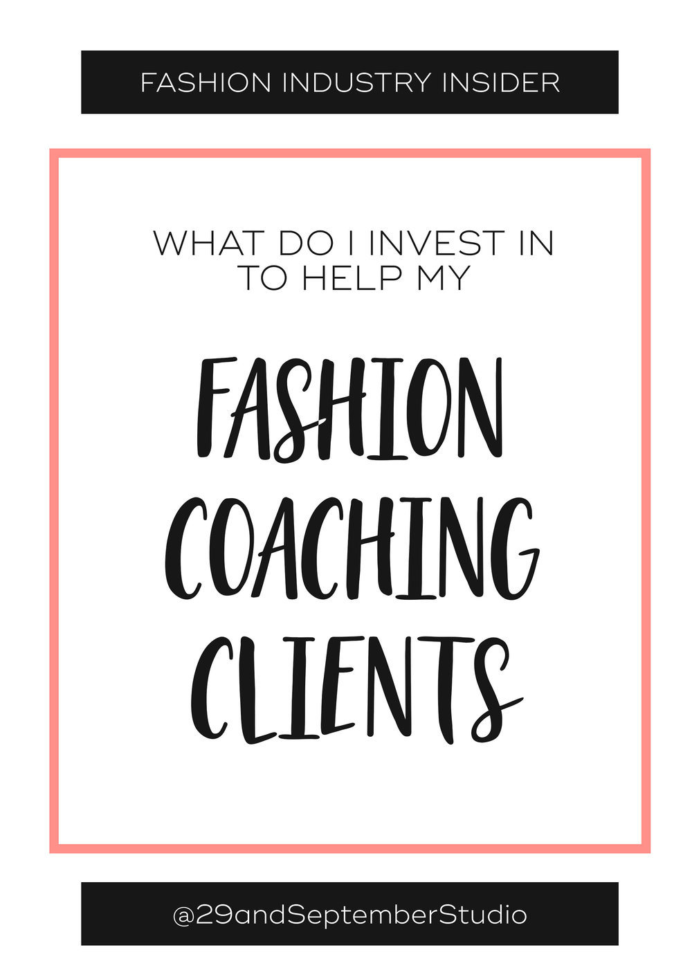 WHAT DOES A FASHION BUSINESS COACH INVEST IN TO HELP THEIR CLIENTS?