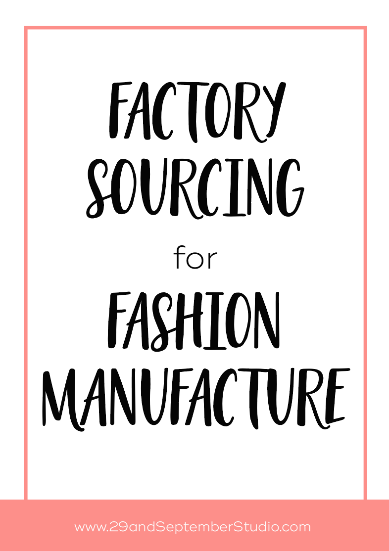 Factory sourcing for fashion manufacture service - how to find a production partner