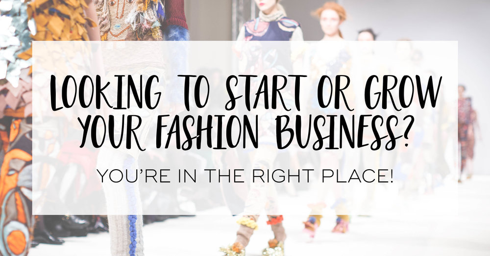 Help for small + startup fashion brands | how to start a fashion business