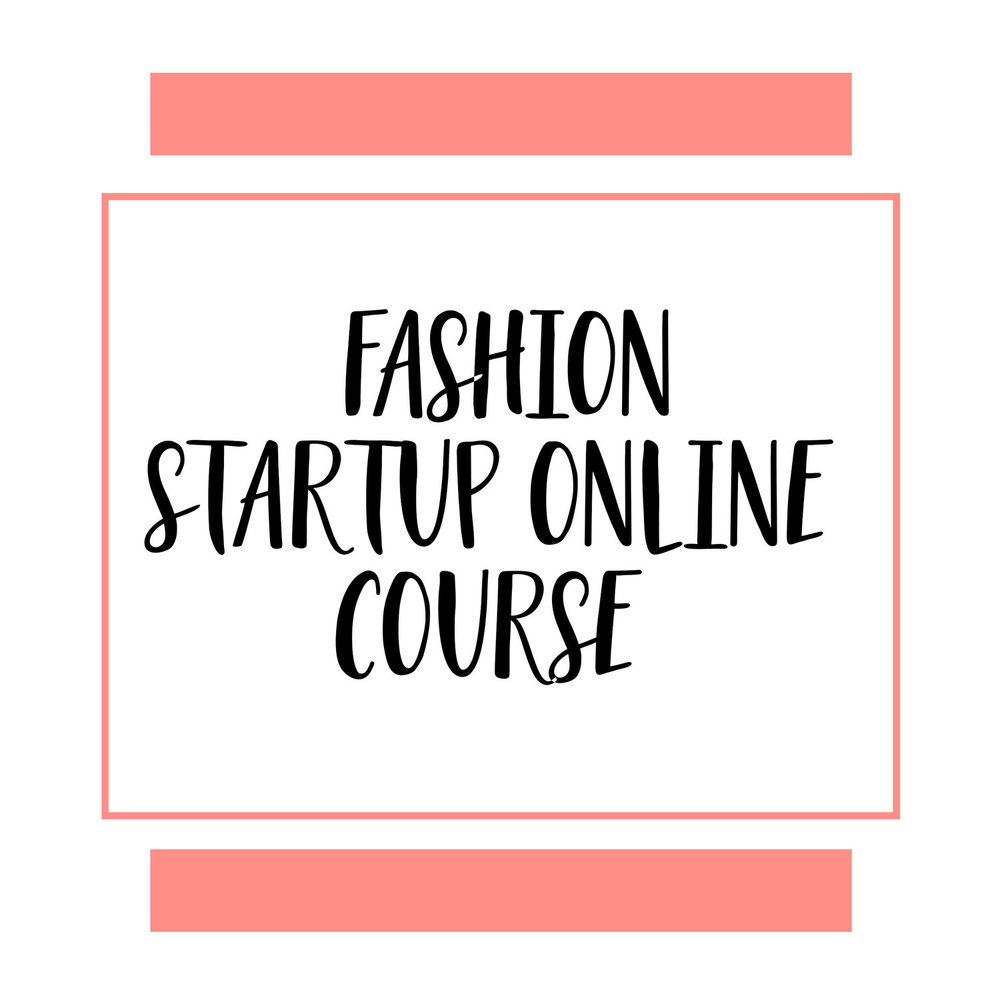 Fashion Startup Online Course