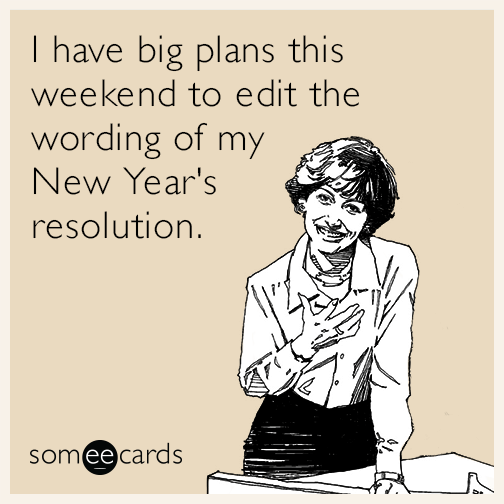 New year's resolutions can be tough! Stay with them!
