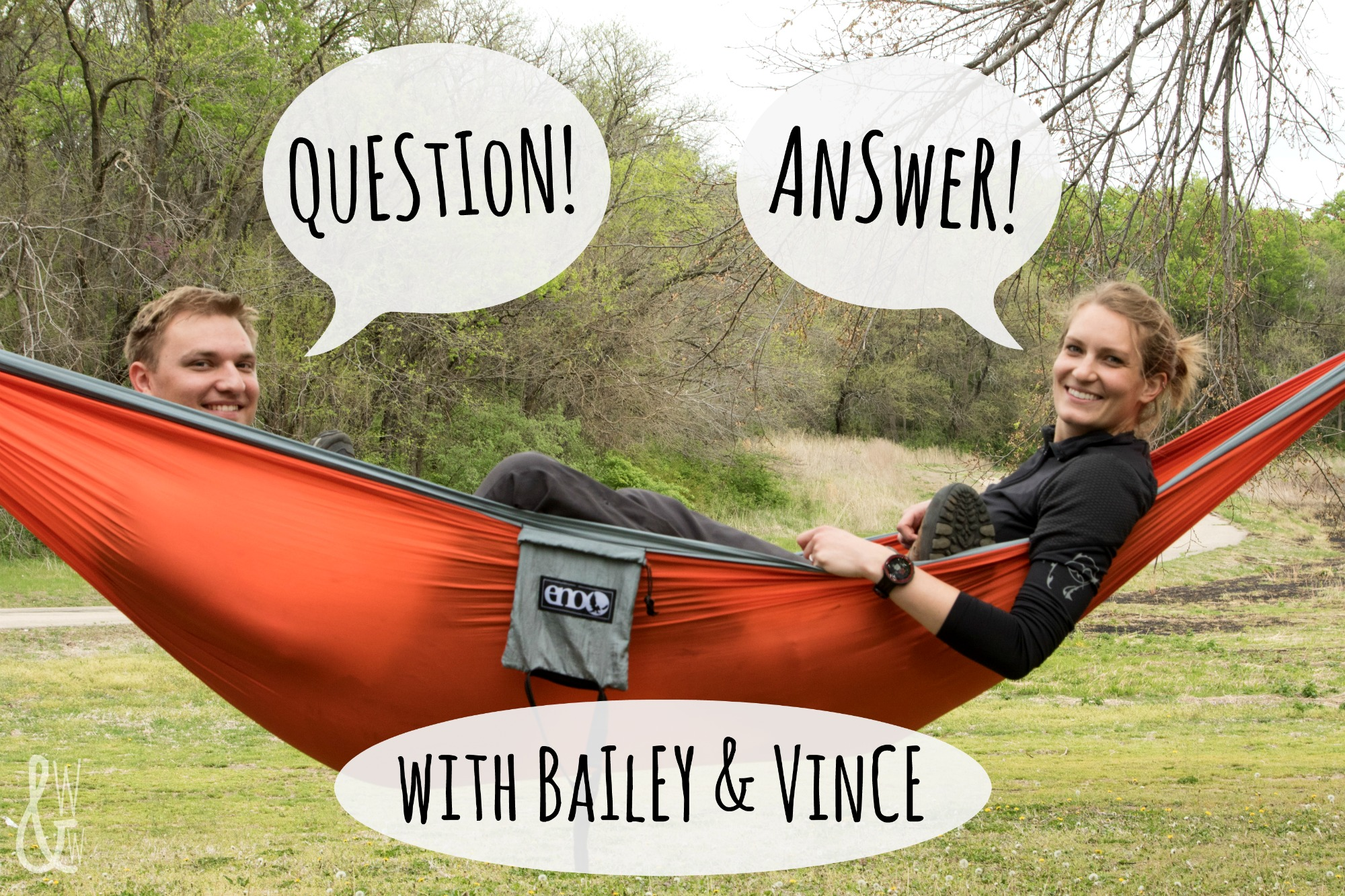 Another Q&A with Bailey & Vince!