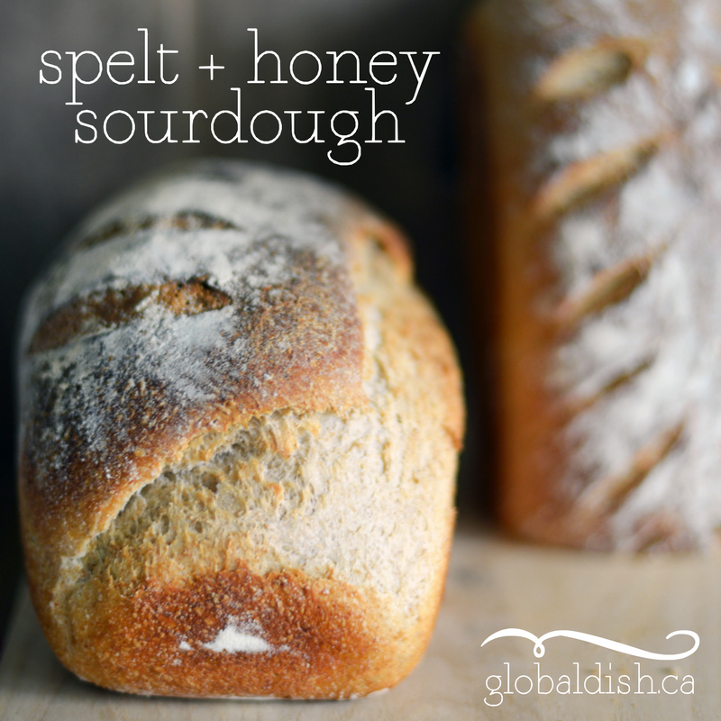 Spelt + Honey Sourdough Bread - Stephanie Arsenault - Global Dish
