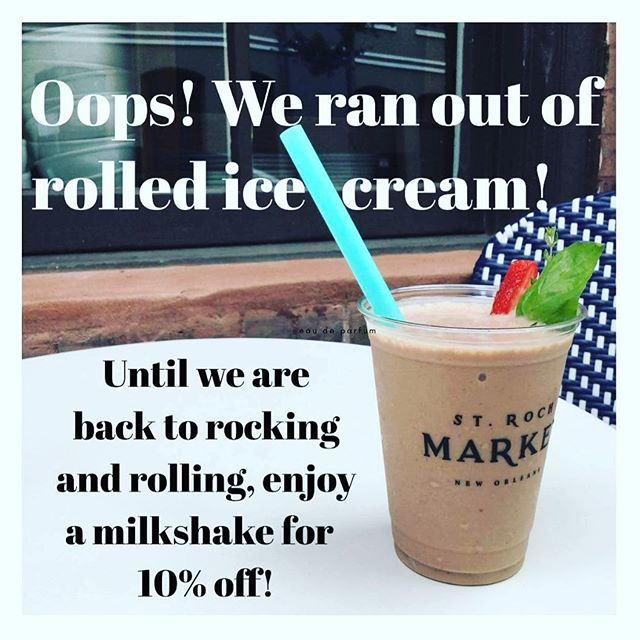 🙈we ran out of rolled ice cream! 😳in the mean time, enjoy a milkshake 10% off! #sorryfortheinconvenience and thank you for your continued support!