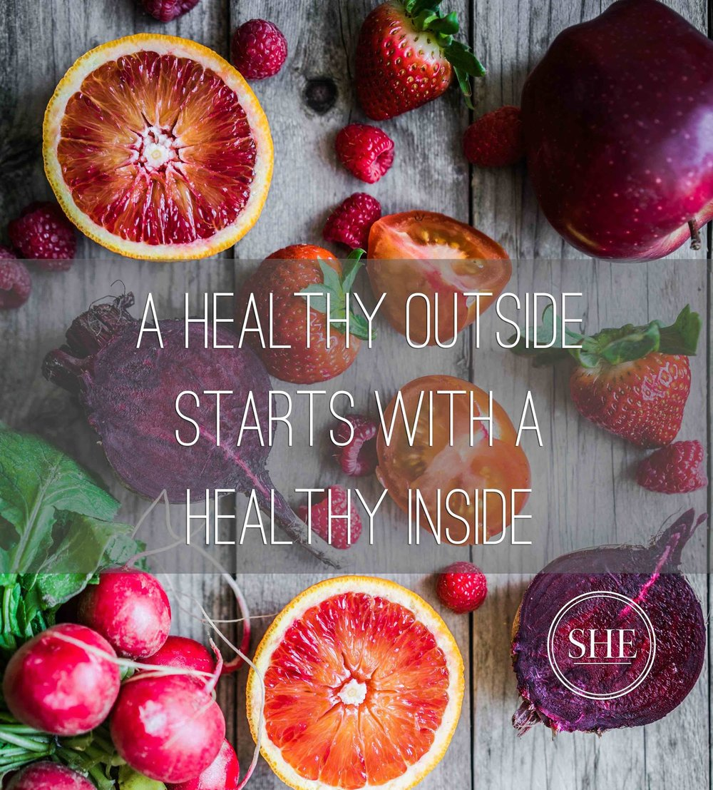 A Healthy Outside starts with a healthy inside