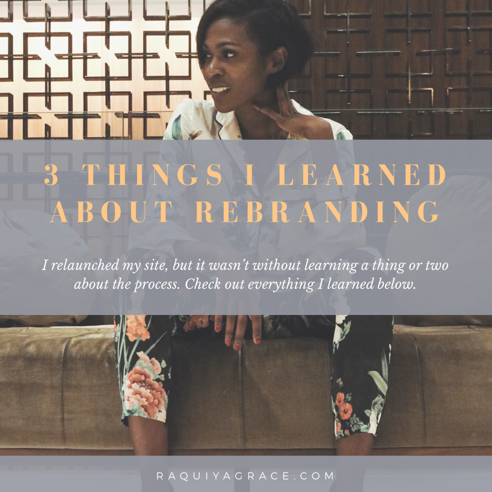 3 things i Learned about Rebranding.png