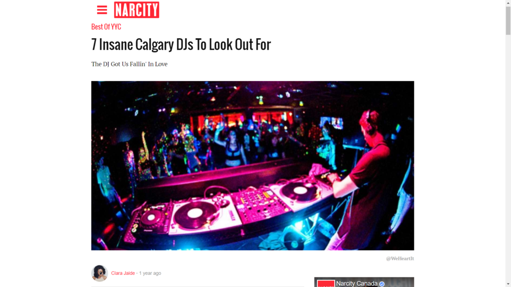 """7 Insane Calgary DJs To Look Out For"" - Clara Jade (Freelance Writer, featured on Narcity Calgary)"