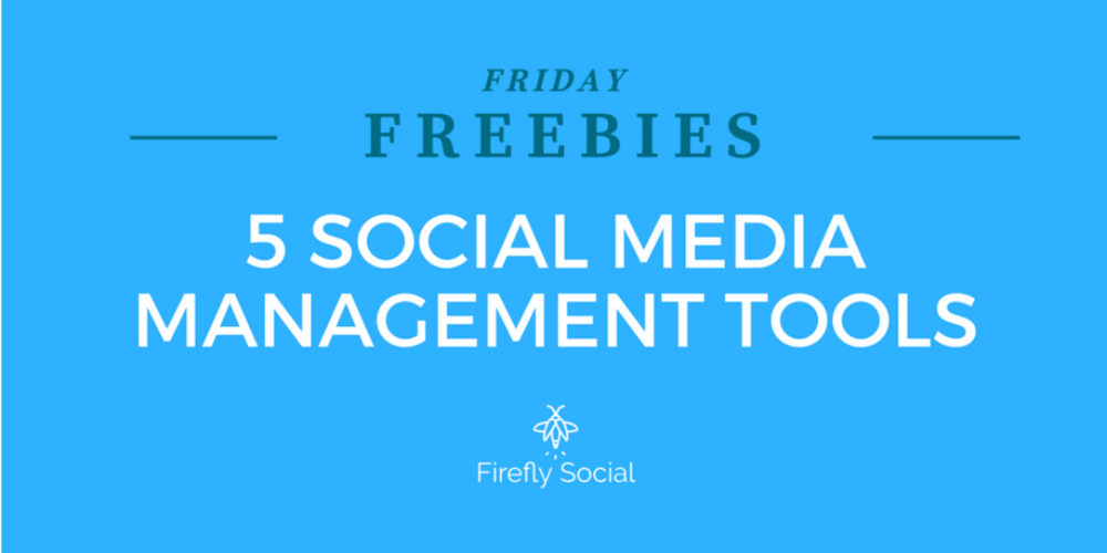 5 SOCIAL MEDIA MANAGEMENT TOOLS FREEBIE.png