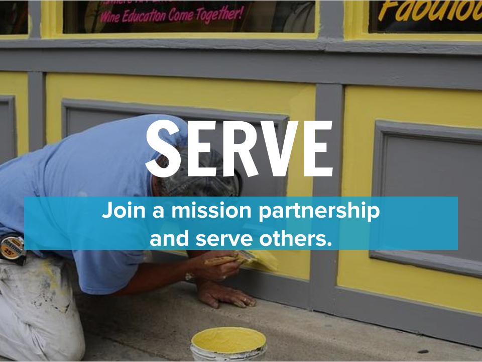 Serve: Join a mission partnership and serve others. | Tates Creek Baptist Association | tcbaofky.com | #tcbaofky