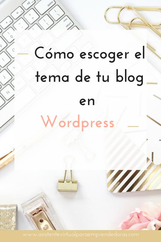 Cómo escoger tu tema en Wordpress — Asistente virtual