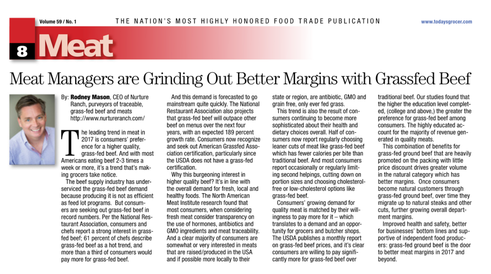 Today's Grocer - Meat Managers are Grinding Our Better Margins with Grass Fed Beef - written by Rodney Mason, CEO Nurture Ranch