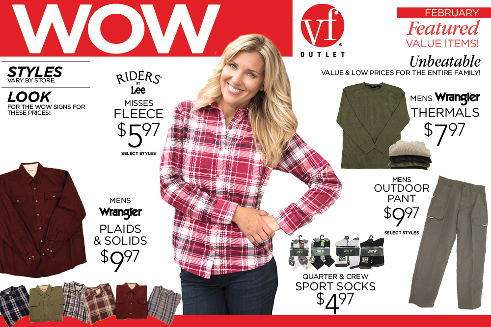 VF Outlet WOW Items of the month available in-stores now! Don't miss out on these unbeatable deals now through February 28!