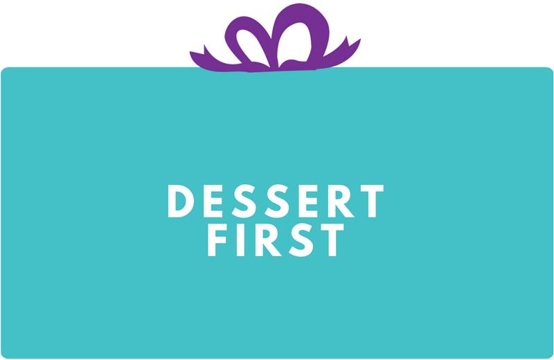 Surprise Gift Co. Blog : Dessert First