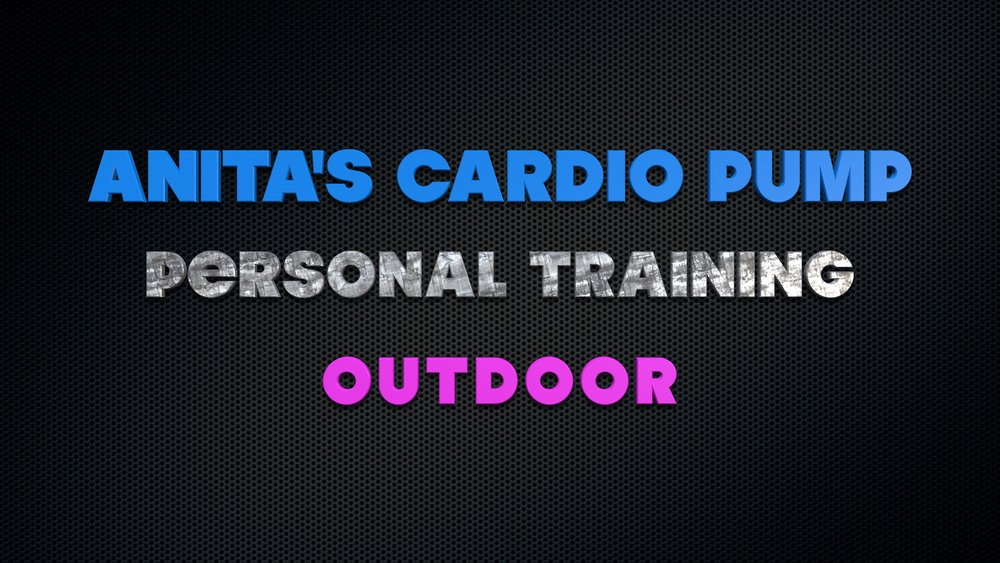 Anita's Cardio Pump ~ Outdoor Personal Training
