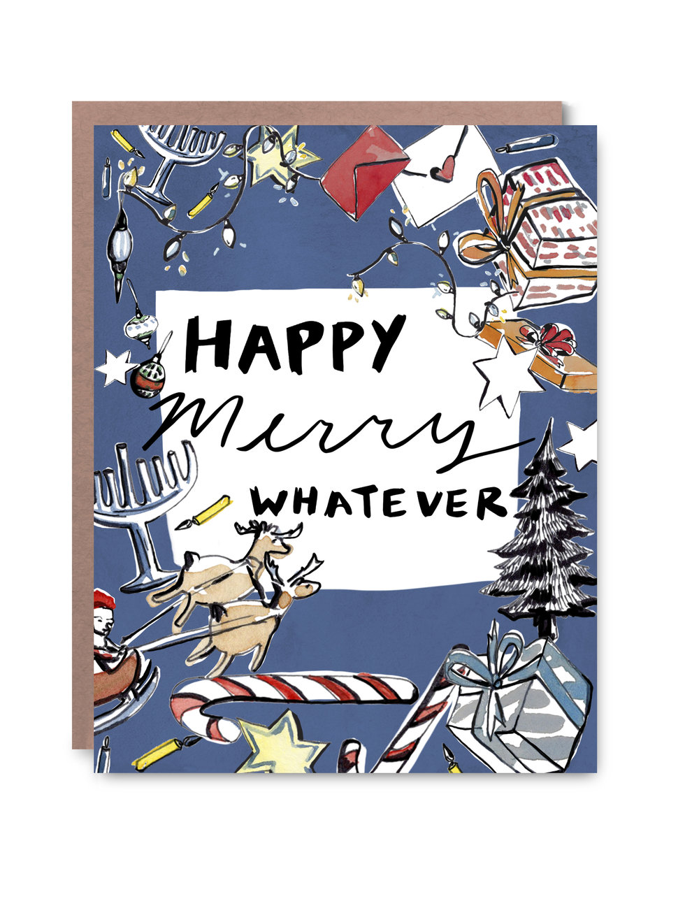 Happy Merry Whatever Card - $5.00