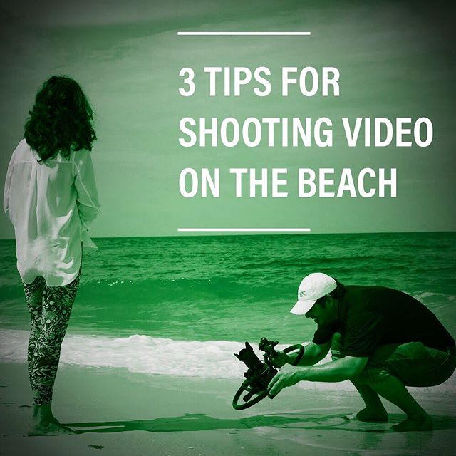3 Tips for Shooting Video on the Beach - Blog link in bio