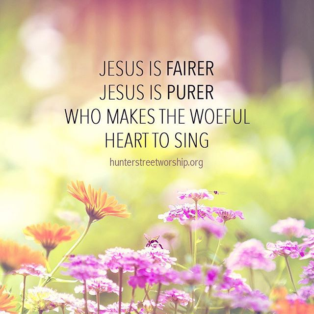Whatever we think we desire, Jesus is fairer and He is purer. Come Sunday @hunterstreetbaptistchurch prepared to sing this great hymn. Link in bio.
