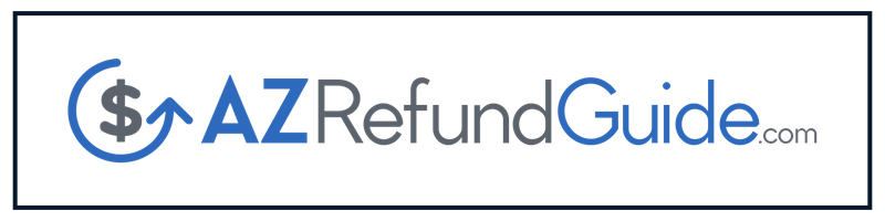 AZ Refund Guide