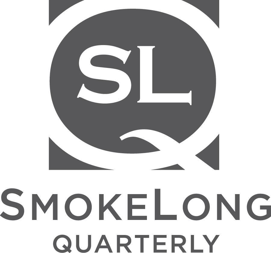 An interview with SmokeLong Quarterl y. Jan 2019.
