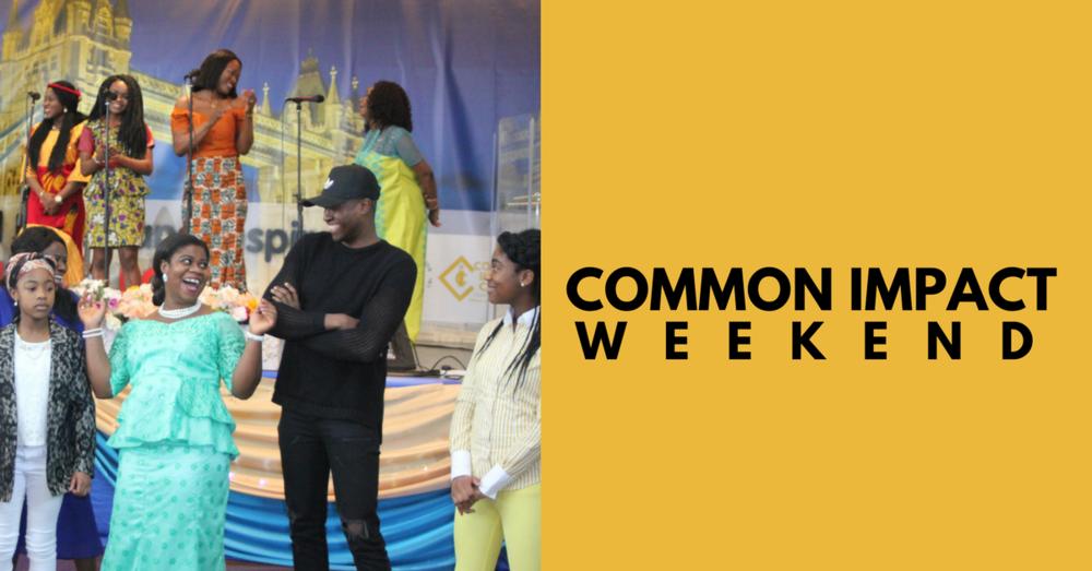 Common impact weekend