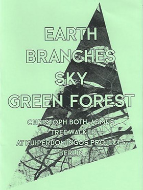2011, Earth, Branches, Sky, Green Forest ©Christoph Both-Asmus