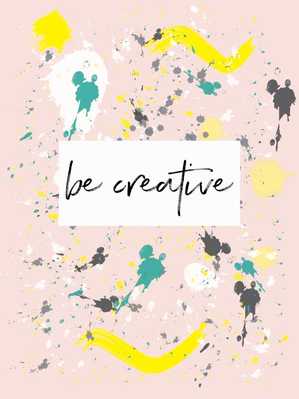 be creative by phylleli #creativity #becreative #design #graphicdesign #aposteraday #digitalart #design #freelancedesigner #blogger