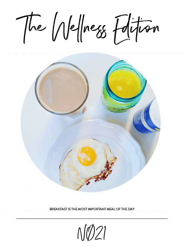 The Wellness Edition No. 21 // Breakfast is the most important meal of the day #design #graphicdesign #editorialdesign #phylleli #designblog #thewellnessedition #selflove #selfcare #magazinestyle #photography #typography #designblog