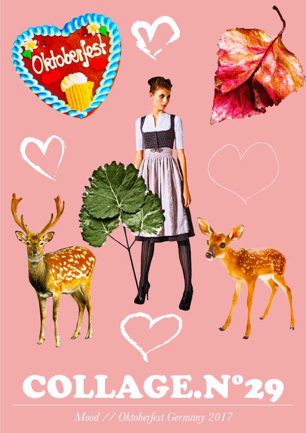 Collage No. 29 // Mood; Oktoberfest 2017 by Phylleli #design #graphicdesign #layout #poster #kitsch #bayern #dirndl #bavaria #deer #gingerbread #hearts #design #graphicdesign #artdirection #corny #thecollageseries