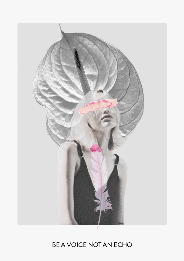 be a voice and not an echo // phylleli #design #collage #graphicdesign #freelancer #designblog #typography #layout
