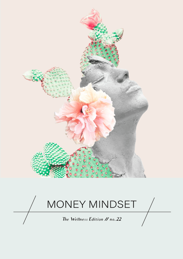 The Wellness Edition No. 22 // Money Mindset #design #graphicdesign #moneymindset #thewellnessedition #branding #typography #collage #designblog